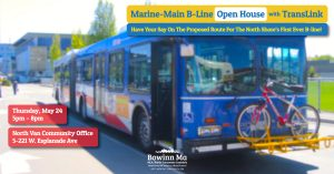 North Shore B-Line Open House @ Bowinn Ma MLA Community Office | North Vancouver | British Columbia | Canada